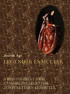 �gnes Dancsokn� Jusztin - A spanyol m�lt id�k [eK�nyv: pdf, epub, mobi]