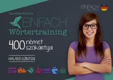 Barabás Szilvia - Einfach Wörtertraining - 400 német szókártya - Haladó szinten