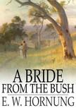 Hornung E.W. - A Bride from the Bush [eK�nyv: epub,  mobi]