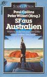 COLLINS, PAUL - WILFERT, PETER (edt) - SF aus Australien [antikv�r]