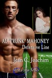 Joachim Jean - Al Trunk Mahoney,  Defensive Line (First & Ten,  #6) [eKönyv: epub,  mobi]