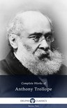 Anthony Trollope - Delphi Complete Works of Anthony Trollope (Illustrated) [eK�nyv: epub,  mobi]