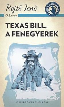 REJT� JEN� - Texas Bill, a fenegyerek
