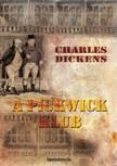 DICKENS, CHARLES - A Pickwick Klub I. kötet [eKönyv: epub,  mobi]