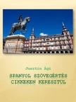 Ágnes Dancsokné Jusztin - Spanyol szövegértés cikkeken keresztül [eKönyv: pdf, epub, mobi]
