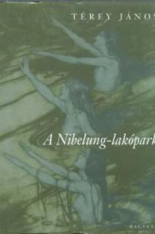 T�rey J�nos - A NIBELUNG-LAK�PARK - FANT�ZIA RICHARD WAGNER NYOM�N