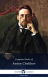 Anton Pavlovics Csehov - Delphi Complete Works of Anton Chekhov (Illustrated) [eK�nyv: epub,  mobi]