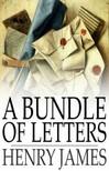 Henry James - A Bundle of Letters [eKönyv: epub,  mobi]