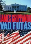 James Grippando - Vad futás #