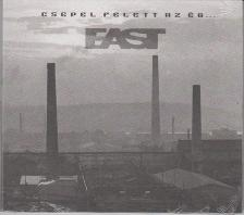 East - CSEPEL FELETT AZ �G..CD KONCERT 1981 - EAST -