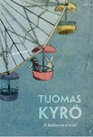 Tuomas Kyr� - A koldus �s a ny�l [eK�nyv: epub, mobi]