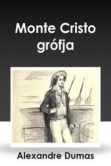 Alexandre DUMAS - Monte Cristo gr�fja [eK�nyv: epub, mobi]
