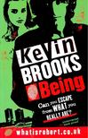 BROOKS, KEVIN - Being [antikv�r]