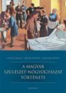 Lamp�-Bat�r-Sz�ll�si - A magyar sz�l�szet-n�gy�gy�szat t�rt�nete