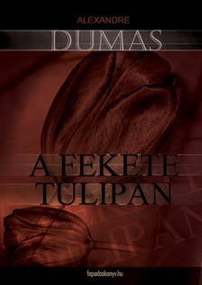 DUMAS ALEXANDRE - A fekete tulip�n   [eK�nyv: epub, mobi]