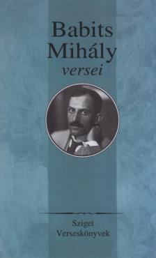 - Babits Mih�ly versei
