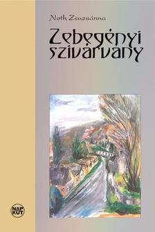 Noth Zsuzsánna - Zebegényi szivárvány