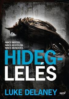 Luke Delaney - Hideglel�s #