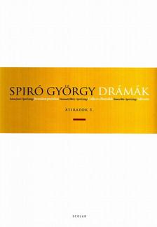 Spiró György - DRÁMÁK - ÁTIRATOK 1.