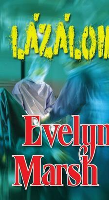 Evelyn Marsh - L�z�lom