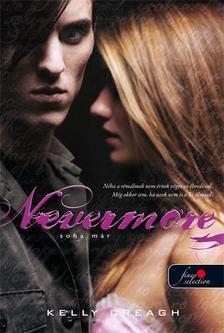Kelly Creagh - Nevermore - Soha m�r - PUHA BOR�T�S