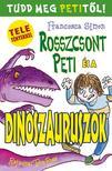 Francesca Simon - Rosszcsont Peti �s a dinoszauruszok