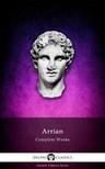 Arrian - Delphi Complete Works of Arrian (Illustrated) [eK�nyv: epub,  mobi]