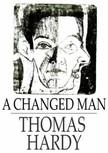 Thomas Hardy - A Changed Man [eKönyv: epub,  mobi]