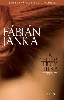 Fábián Janka - A Gellért-hegy titka [eKönyv: epub, mobi]