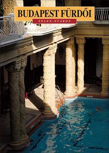 - Budapest fürdői - Télen-nyáron