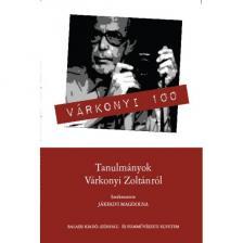 - Várkonyi 100 (Tanulmányok Várkonyi Zoltánról)