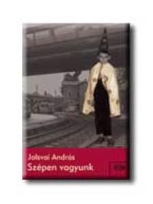 Jolsvai Andr�s - SZ�PEN VAGYUNK__