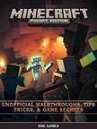 Games HSE - Minecraft Pocket Edition Unofficial Walkthroughs,  Tips Tricks,  & Game Secrets [eK�nyv: epub,  mobi]