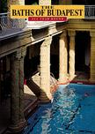 Meleghy P�ter - The Baths of Budapest - All Year Round (Budapest f�rd�i - angol nyelv�)