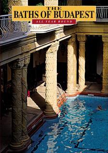 Meleghy Péter - The Baths of Budapest - All Year Round (Budapest fürdői - angol nyelvű)