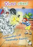 Anna Taube - Csodaszablya Lali kiszabadítja Kazimírt # - Olvass velem!