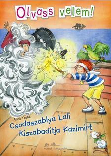 Anna Taube - Csodaszablya Lali kiszabad�tja Kazim�rt # - Olvass velem!
