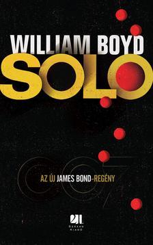 WILLIAM BOYD - SOLO - A 007-ES A TERROR ELLEN #