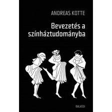 Andreas Kotte - Bevezet�s a sz�nh�ztudom�nyba
