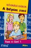 NÓGRÁDI GÁBOR - A bátyám zseni 2.kiadás