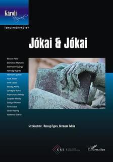 Hansági Ágnes-Hermann Zoltán (szerk.) - JÓKAI & JÓKAI - TANULMÁNYKÖTET