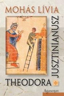 Moh�s L�via - Theodora. Jusztinianusz.