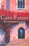 FRASER, CARO - An Inheritance [antikv�r]