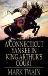 Mark Twain - A Connecticut Yankee in King Arthur's Court [eK�nyv: epub,  mobi]