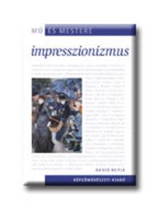 BOYLE, DAVID - IMPRESSZIONIZMUS - M� �S MESTERE