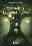 Elek Andrea Magyarin� - M�toszok �s Legend�k K�nyve [eK�nyv: epub,  mobi]