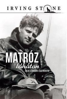 Jack London - MATRÓZ LÓHÁTON