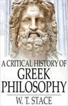Stace W.T. - A Critical History of Greek Philosophy [eKönyv: epub,  mobi]