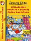 Geronimo Stilton - Extraegeres vak�ci� a pomp�s pocok panzi�ban