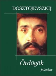 Fjodor Mihajlovics Dosztojevszkij - �rd�g�k [eK�nyv: epub, mobi]